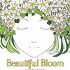Beautiful Bloom. A Coloring Book