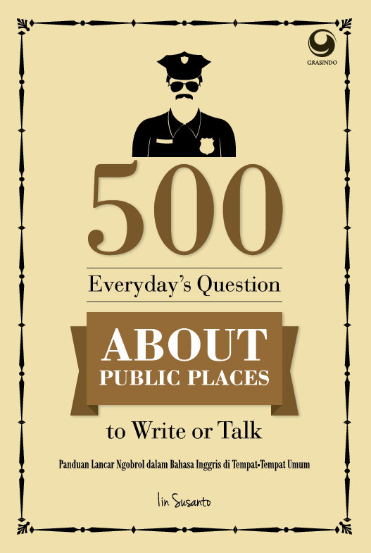 500 Everyday Questions About Public Places