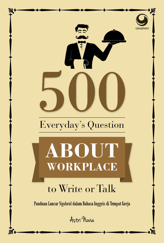 500 Everyday Questions About Workplace to Write or Talk