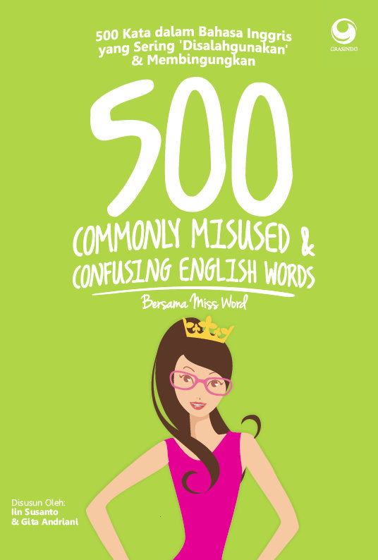 500 Commonly Misused & Confusing English Words (Bersama Miss Word)