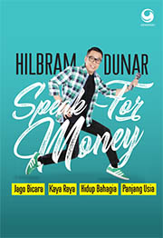 Speak for Money: Jago Bicara, Kaya Raya, Bahagia, Panjang Usia