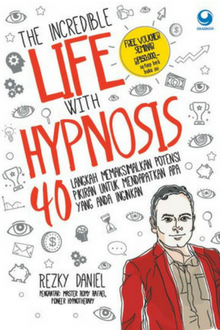 The Incredible Life with Hypnosis